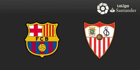 Ver Partido De Barcelona Vs Sevilla En Vivo Online Gratis ...