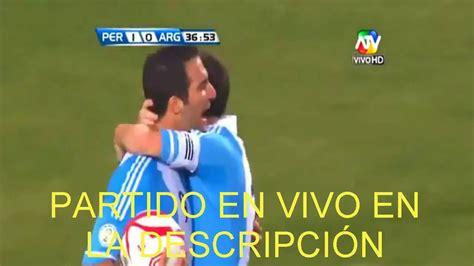 VER PARTIDO PERU VS ARGENTINA EN VIVO Hoy 06-10-2016 ...