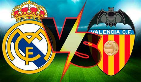 Ver Partido Real Madrid vs Valencia EN VIVO Gratis Por ...
