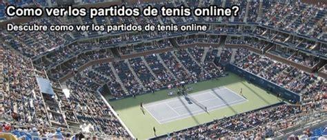 Ver Partidos Tenis Online Gratis En Directo   apocalipsis ...