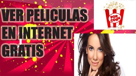 Ver Peliculas Online Gratis Sin Registrarse En Espanol ...