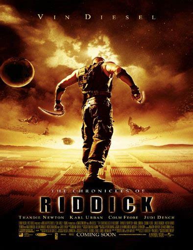 Ver The Chronicles of Riddick  Las crónicas de Riddick ...