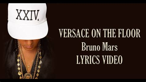 Versace on the Floor   Bruno Mars Lyrics Video   YouTube