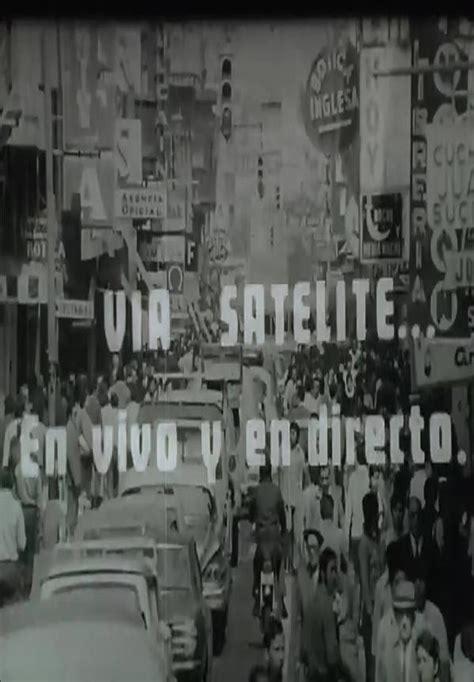 Vía satelite… En vivo y en directo  C   1973    FilmAffinity
