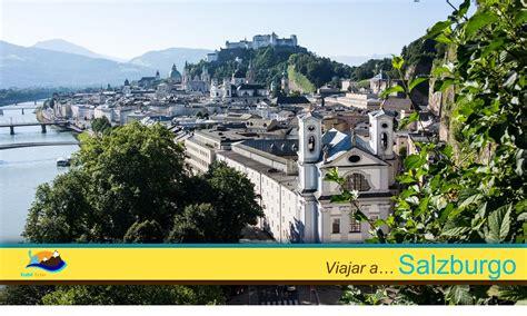 Viajar a Salzburgo : Una ciudad con melodía.