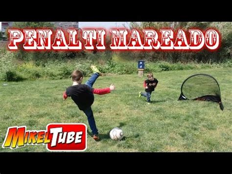 Video: Reto del PENALTI MAREADO fútbol en Mikel Tube ...