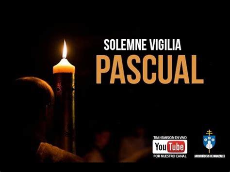 VIGILIA PASCUAL 2015 PARROQUIA NTRA. SRA. DEL ROSARIO ...