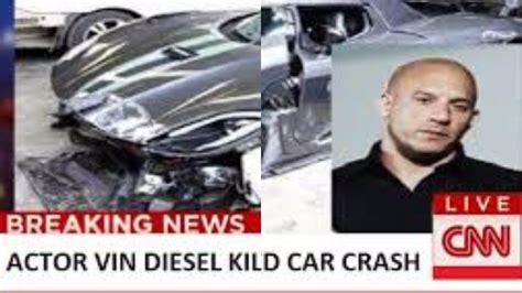 Vin Diesel dies 2017 in a car crash: Actor killed by ...