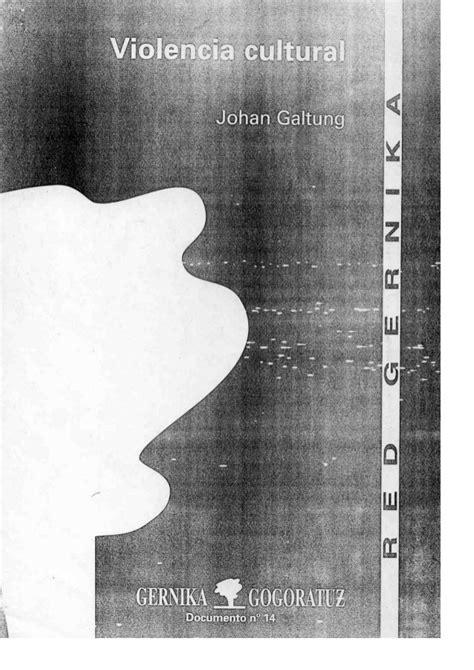 Violencia Cultural   Johan Galtung