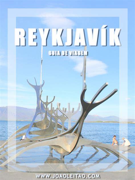 Visitar Reykjavík   Cidade, Guia de Viagem e Roteiros
