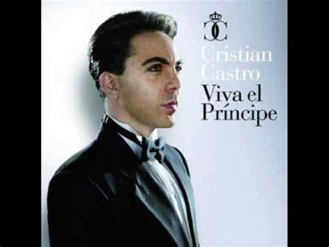 Viva el Principe: Amar y Querer Cristian Castro - YouTube