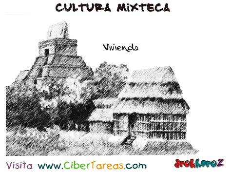 Vivienda – Cultura Mixteca | CiberTareas