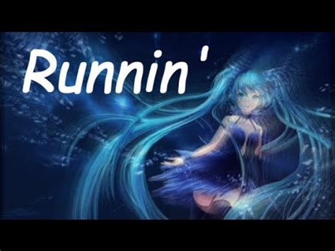 Vote No on : Nightcore Runnin【Lyrics