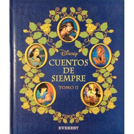 Walt Disney Company|Cuentos de Siempre Disney. Tomo II