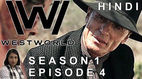 Westworld Season 1 Episode 4 Explained in Hindi   YouTube