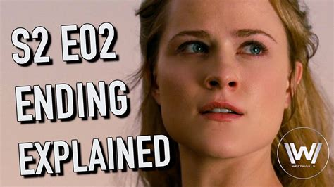 Westworld Season 2 Episode 2 Ending Explained   YouTube