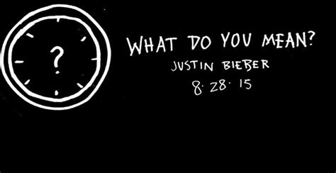 What Do You Mean? – Catatan Terong Gemuk