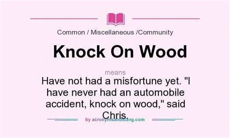 What does Knock On Wood mean? - Definition of Knock On ...