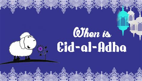 When is Eid al Adha 2017, 2018, 2019 and 2020?