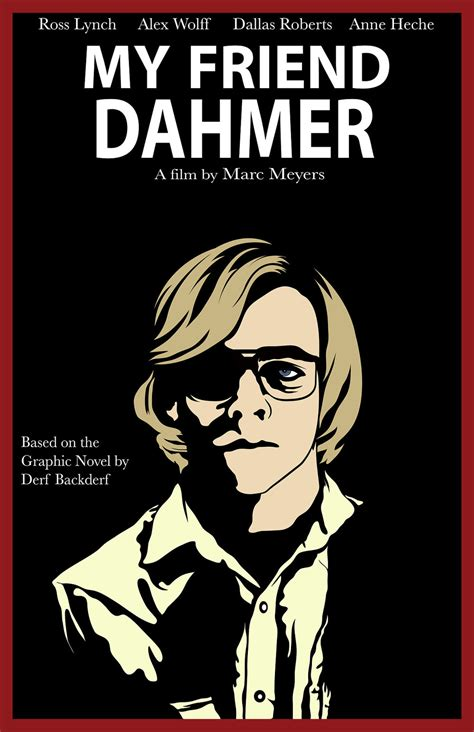 WHY I LOVE MOVIES.-My Friend Dahmer - 2017