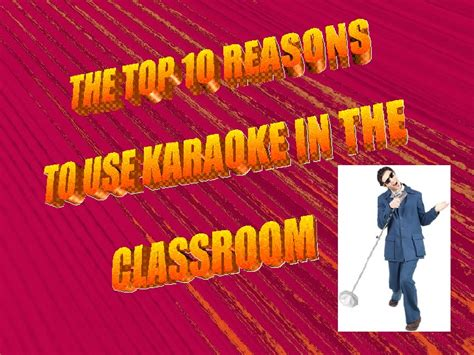 Why Karaoke is great in the classroom!