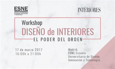 Workshop Diseño de Interiores | ESNE - Escuela ...