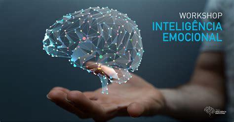WORKSHOP INTELIGÊNCIA EMOCIONAL – Treino Inteligência ...