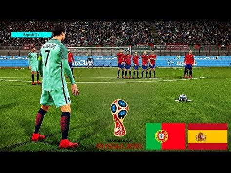 World Cup RUSSIA 2018   PORTUGAL vs SPAIN - JUGANDO EL ...