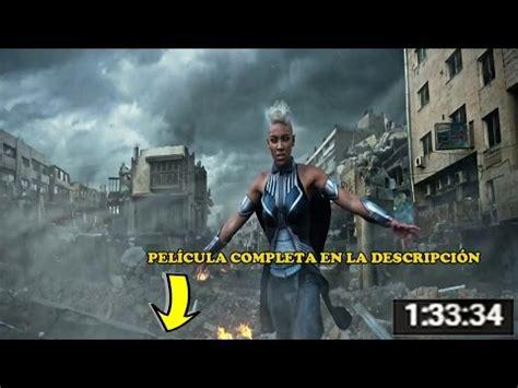 X Men apocalipsis Pelicula completa en Español   YouTube