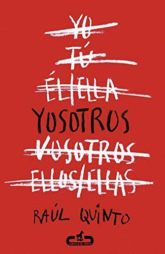 Yosotros  CABALLO DE TROYA : Amazon.es: RAÚL QUINTO: Libros