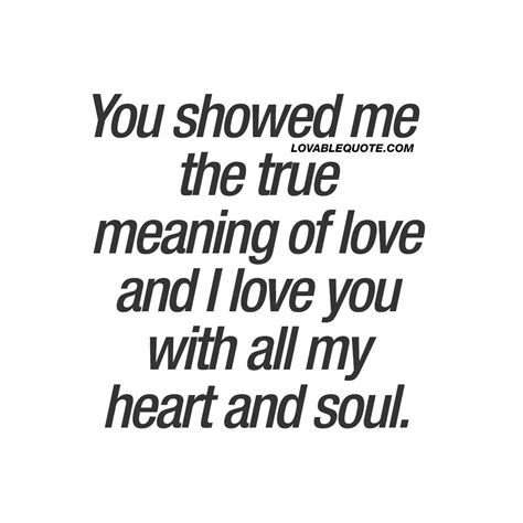 You showed me the true meaning of love | Solo tú, Amor de ...
