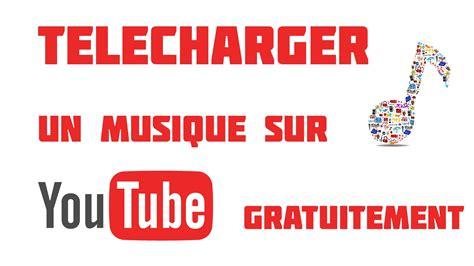 youtube musique gratuite a telecharger