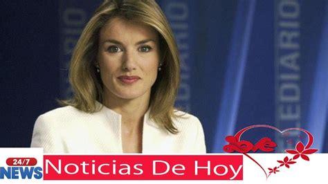 youtube noticias de mexico letizia la reina de espa 241 a ...