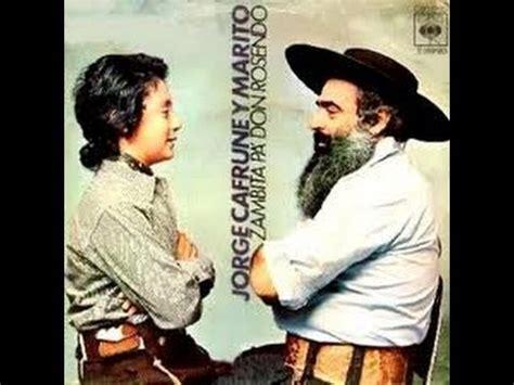 Zambita pa Don Rosendo - Jorge Cafrune y Marito - Raza ...